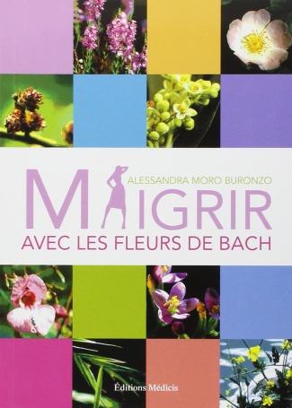 Carole ESERTINE | Livre : MAIGRIR AVEC LES FLEURS DE BACH